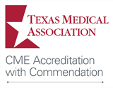 Texas Medical Association CME Accreditation with Commendation